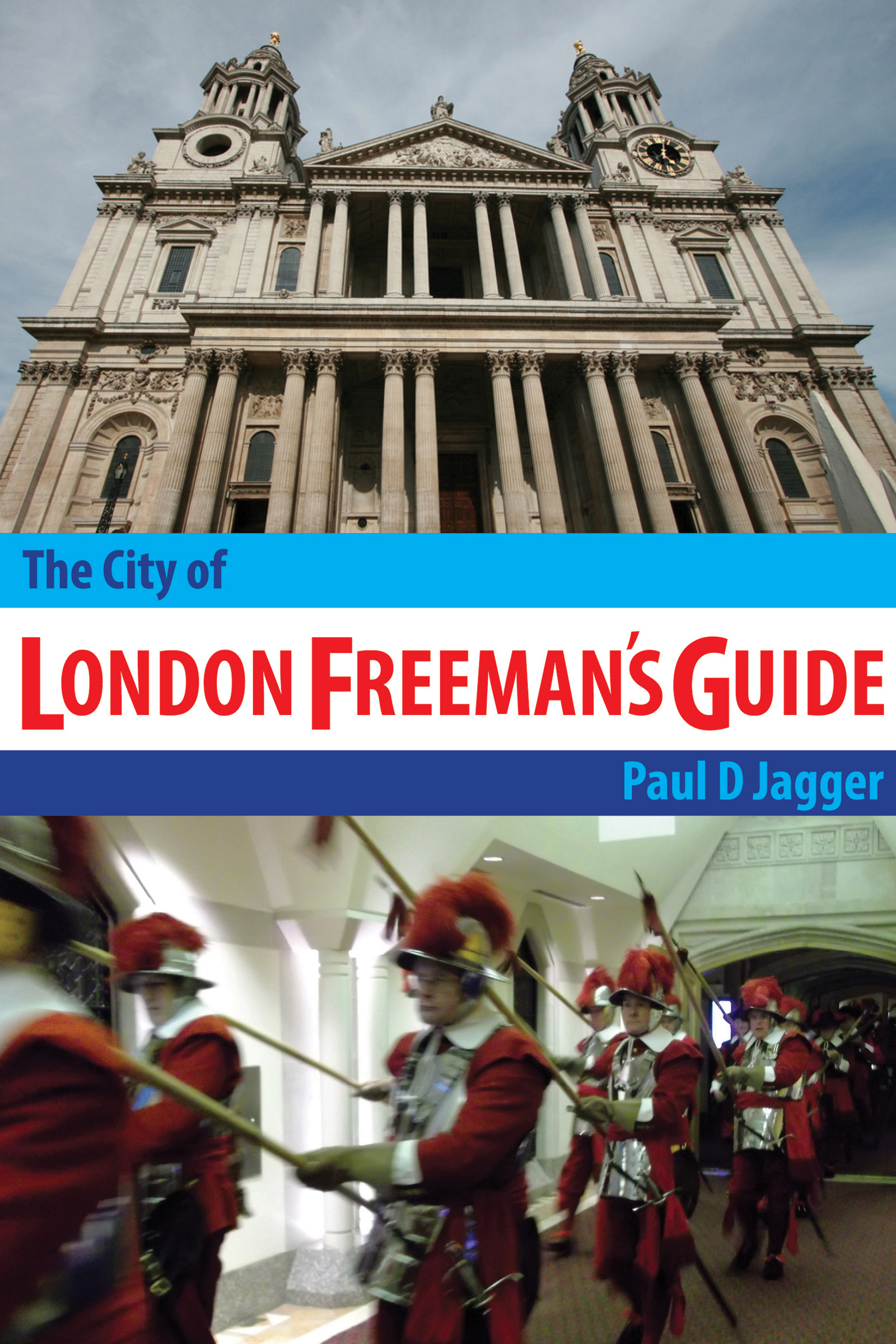 The City of London Freeman's Guide