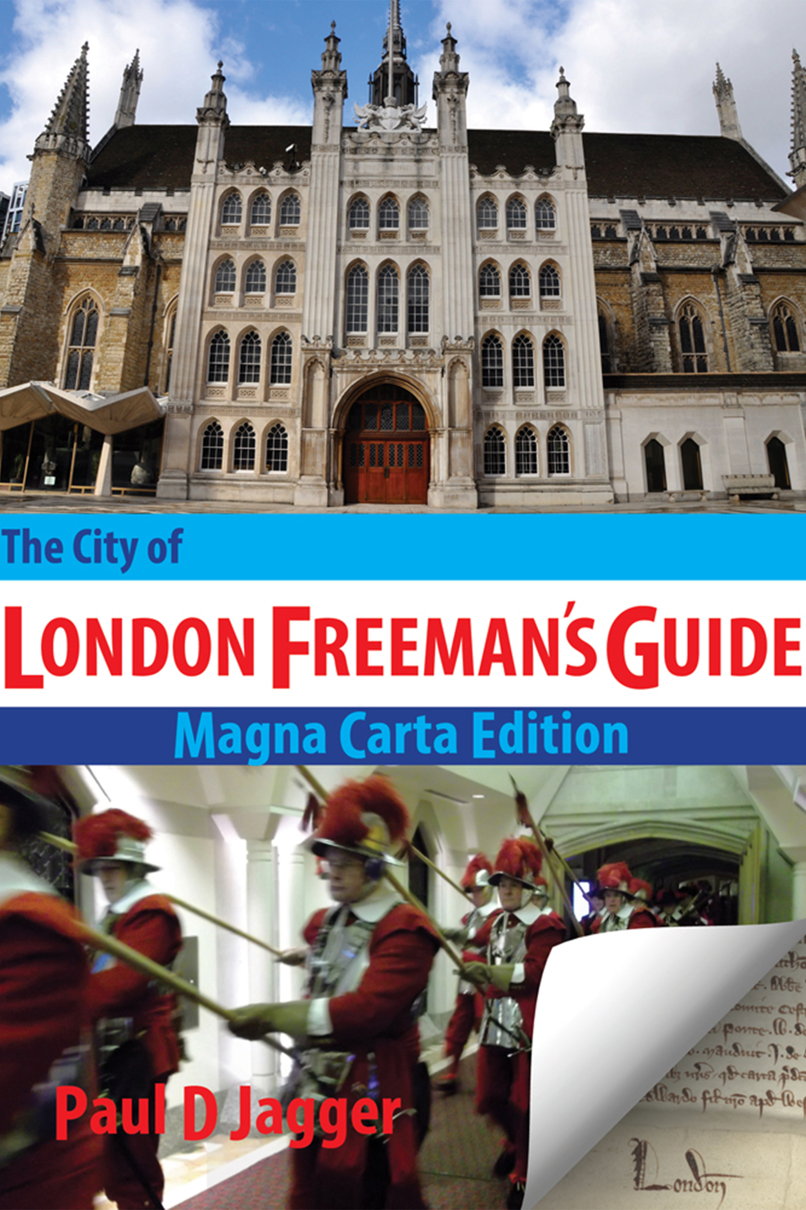 The City of London Freeman's Guide - Magna Carta Edition